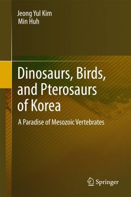 Dinosaurs, Birds, and Pterosaurs of Korea