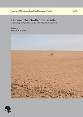 Gobero – The No-Return Frontier