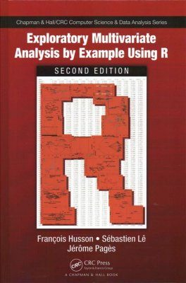 Exploratory Multivariate Analysis by Example Using R