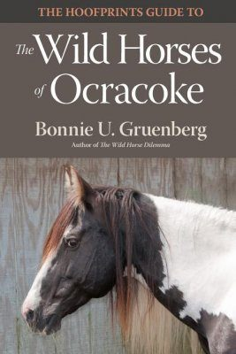 The Hoofprints Guide to the Wild Horses of Ocracoke Island, NC