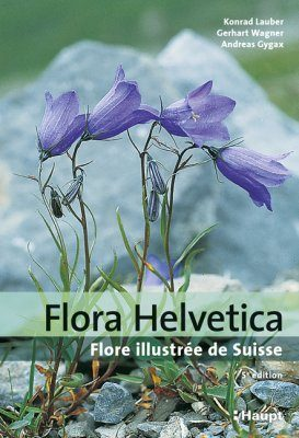 Flora Helvetica:  Flore Illustrée de Suisse [Flora Helvetica: Illustrated Flora of Switzerland]