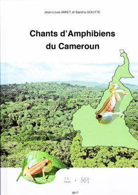 Chants d'Amphibiens du Cameroun [Songs of Amphibians of Cameroon]