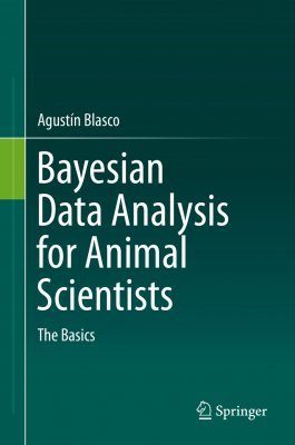 Bayesian Data Analysis for Animal Scientists