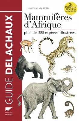 Mammifères d'Afrique [The Kingdon Pocket Guide to African Mammals]