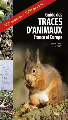 Guide des Traces d'Animaux: France et Europe [Guide to Animal tracks: France and Europe]