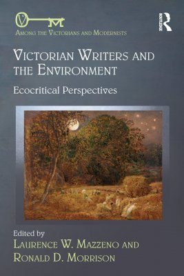 Victorian Writers and the Environment