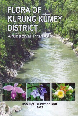 Flora of Kurung Kumey District, Arunachal Pradesh