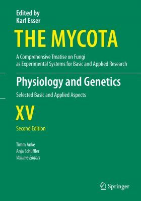 The Mycota, Volume 15: Physiology and Genetics
