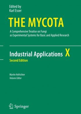 The Mycota, Volume 10: Industrial Applications