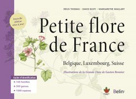Petite Flore de France: Belgique, Luxembourg, Suisse [Small Flora of France: Belgium, Luxembourg, Switzerland]