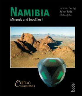Namibia: Minerals and Localities, Volume 1