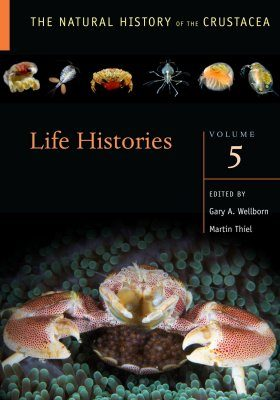 The Natural History of the Crustacea, Volume 5: Life Histories