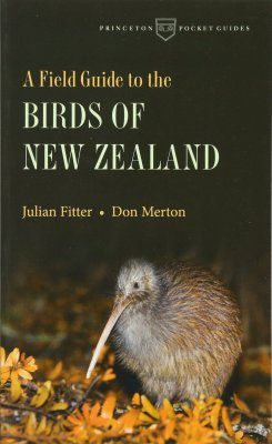 A Field Guide to the Birds of New Zealand