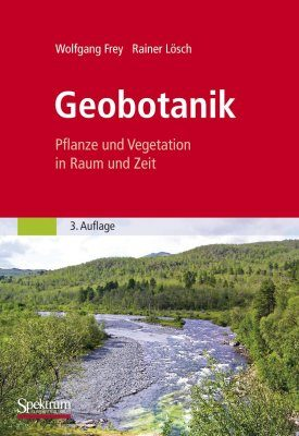 Geobotanik: Pflanze und Vegetation in Raum und Zeit [Geobotany: Plants and Vegetation in Space and Time]