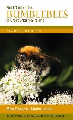 Field Guide to the Bumblebees of Great Britain & Ireland
