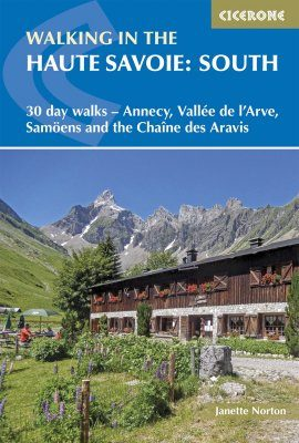 Cicerone Guides: Walking in the Haute Savoie: South