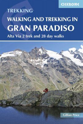 Cicerone Guides: Walking and Trekking in the Gran Paradiso