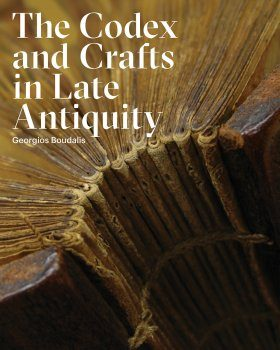 Codex and Crafts in Late Antiquity