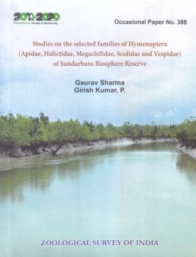 Studies on the Selected Families of Hymenoptera (Apidae, Halictidae, Megachilidae, Scolidae and Vespidae) of Sundarbands Biosphere Reserve, West Bengal