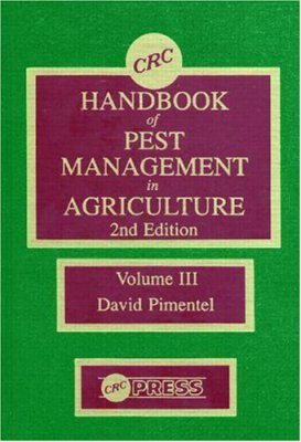 CRC Handbook of Pest Management in Agriculture, Volume 3