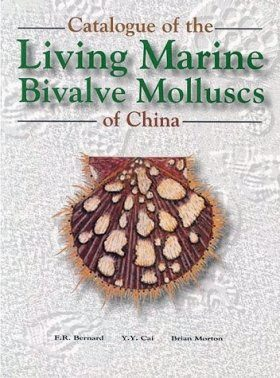 The Catalogue of the Living Marine Bivalve Molluscs of China