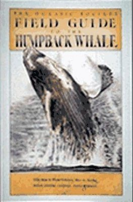 Field Guide to the Humpback Whale