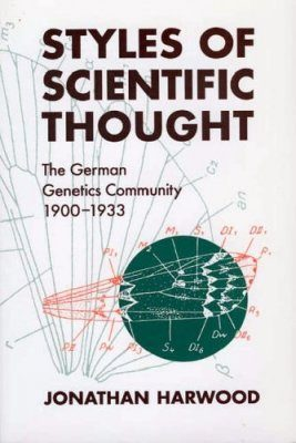 Styles of Scientific Thought: The German Genetics Community 1900-1933