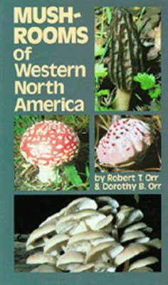 Mushrooms of Western North America