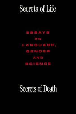 Secrets of Life, Secrets of Death