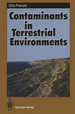 Contaminants of Terrestrial Environments