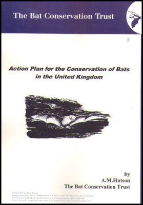 Action Plan for the Conservation of Bats in the UK