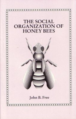 The Social Organisation of Honey Bees
