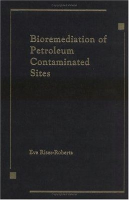 Bioremediation of Petroleum Contaminated Sites