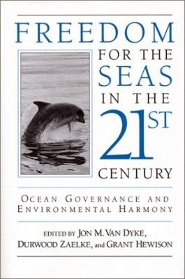 Freedom for the Seas in the Twenty-first Century