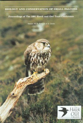Biology and Conservation of Small Falcons