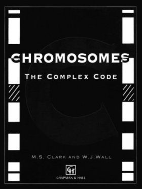 Chromosomes: The Complex Code