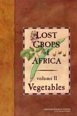 Lost Crops of Africa, Volume 2: Vegetables