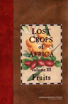 Lost Crops of Africa, Volume 3: Fruits