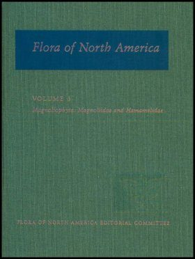 Flora of North America North of Mexico, Volume 3: Magnoliophyta