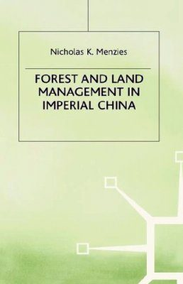 Forest and Land Management in Imperial China