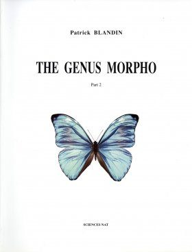 Neotropical Butterflies, Volume 2: The Genus Morpho, Part 2