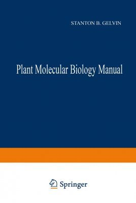 Plant Molecular Biology Manual, including Supplement III