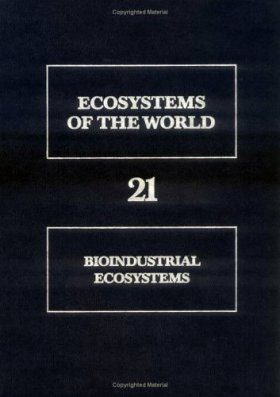 Bioindustrial Ecosystems