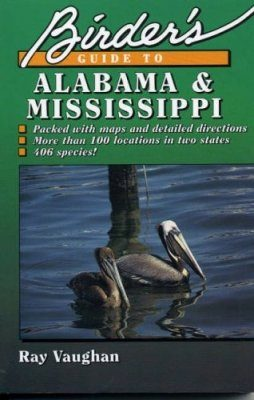 Birder's Guide to Alabama and Mississippi