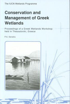 Conservation and Management of Greek Wetlands