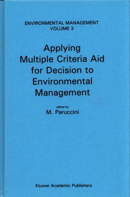 Applying Multiple Criteria Aid for Decision to Environmental Management