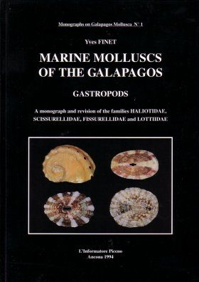 Marine Molluscs of the Galapagos, Volume 1: Gastropods