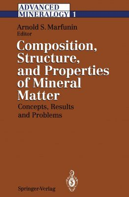 Advanced Mineralogy, Volume 1