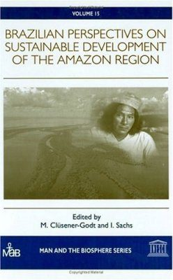 Brazilian Perspectives on Sustainable Development of the Amazon Region