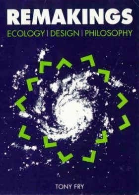 Remakings, Ecology, Design, Philosophy